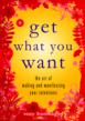Viva Editions: Books for Inspired Living&amp;#39;s &amp;quot;Get What You...
